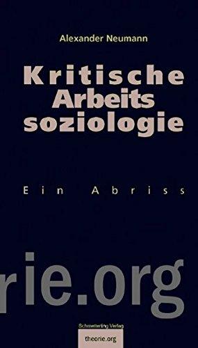 9783896576583: Kritische Arbeitssoziologie: Ein Abriss