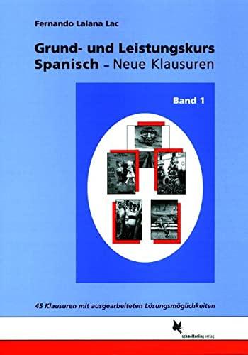 9783896577283: Grund- und Leistungskurs Spanisch. Neue Klausuren 1