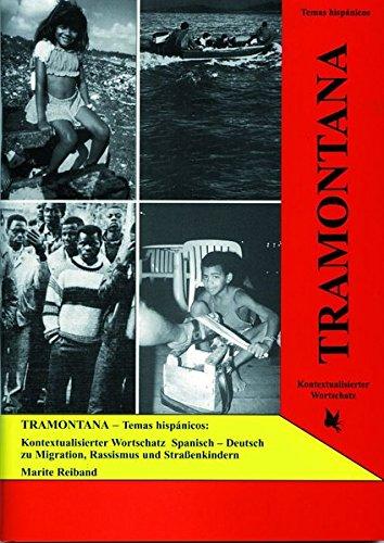 9783896577337: TRAMONTANA - Kontextualisierter Wortschatz Spanisch / Deutsch: Migration, Rassismus, Straßenkinder