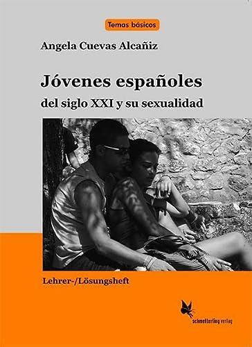 9783896577856: Jóvenes españoles del siglo 21 y su sexualidad (Lehrerheft)