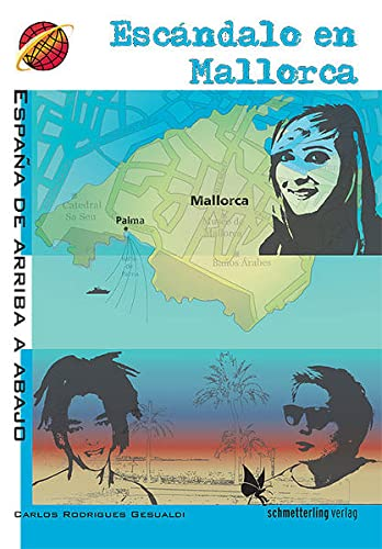 9783896577924: Escándalo en Mallorca: España de arriba a abajo