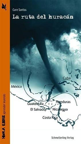 9783896577986: La ruta del huracán: hora libre