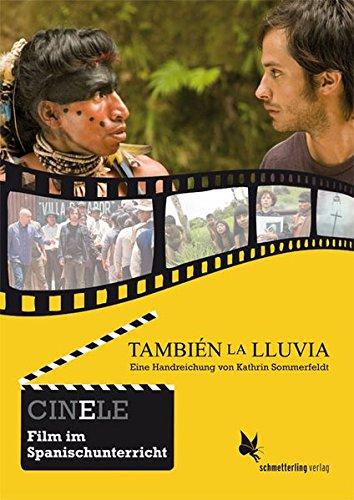 9783896579089: CINELE: También la lluvia: Eine Handreichung zum Film. CINELE. Film im Spanischunterricht