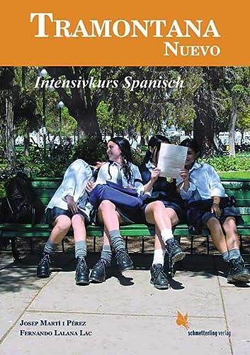 9783896579102: Tramontana Nuevo: Intensivkurs Spanisch