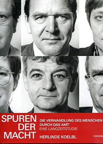 9783896600578: Spuren Der Macht: Die Verwandlung Des Menschen Durch Das Amt: Eine Langzeitstudie