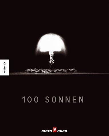 100 Sonnen [Gebundene Ausgabe] Michael Light (Autor): Michael Light (Autor)