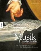 9783896602688: Musikhandschriften aus 10 Jahrhunderten. Von Guido von Arezzo bis Karlheinz Stockhausen