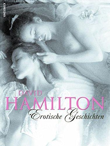 Erotische Geschichten, 2 Bände (Bild- und Textband): David Hamilton