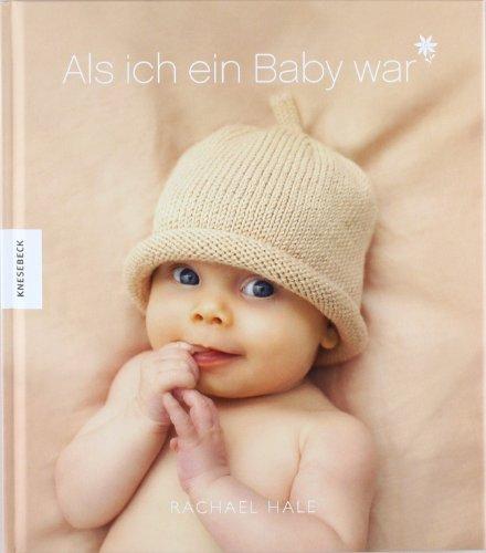9783896605160: Als ich ein Baby war (Mädchen): Meine ersten fünf Lebensjahre