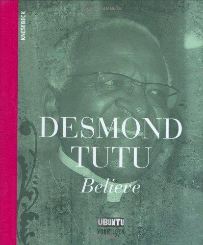 9783896605214: Desmond Tutu - Believe