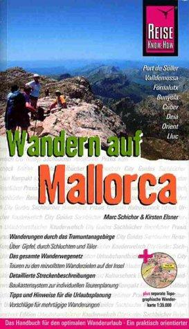 9783896621627: Wandern auf Mallorca. Tramuntana Gebirge - Gipfel, Schluchten und Täler.