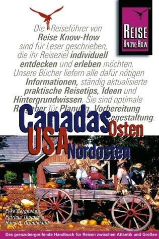 9783896621863: Canadas Osten / USA Nordosten. Reisen zwischen Atlantik und Grossen Seen
