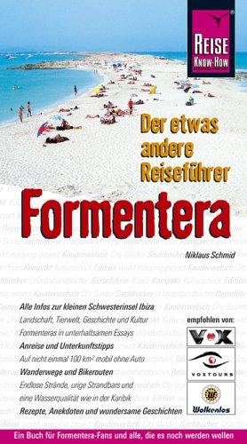 9783896622082: Formentera: Der etwas andere Reiseführer