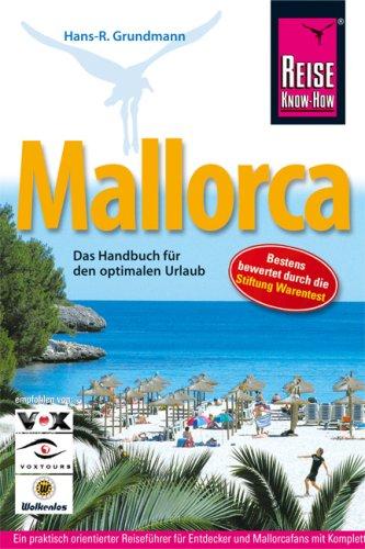9783896622334: Mallorca: Das Handbuch für den optimalen Urlaub