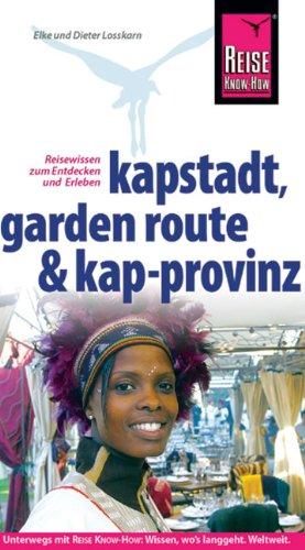 9783896625700: Kapstadt, Garden Route und Kap-Provinz