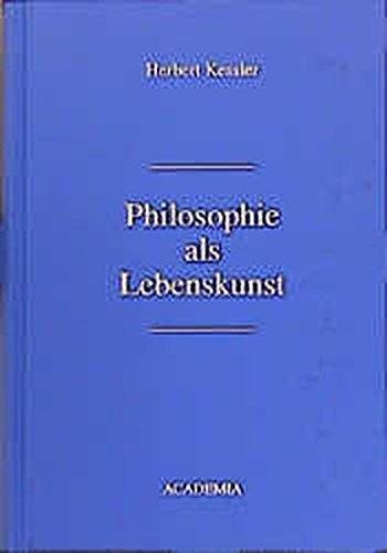 9783896650542: Philosophie als Lebenskunst