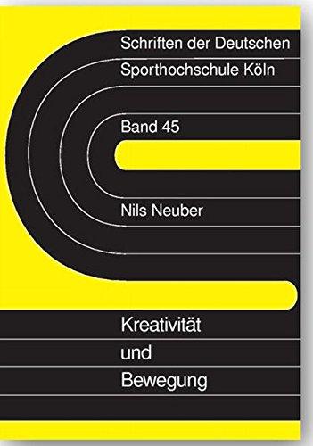 9783896651600: Kreativit�t und Bewegung: Grundlagen kreativer Bewegungserziehung und empirische Befunde
