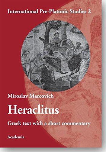 Heraclitus: Miroslaw Marcovich