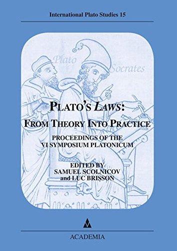 9783896652614: Platos' Laws: From Theory Into Practice : Proceedings of the VI Symposium Platonicum - International Plato Studies Volume 15