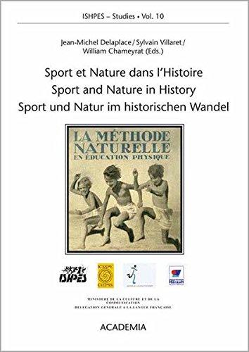 9783896652652: Sport et Nature dans l'Histoire /Sport and Nature in History /Sport und Natur im historischen Wandel