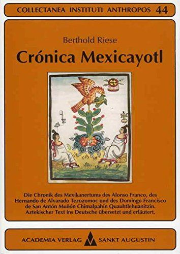 Crónica Mexicayotl: Berthold Riese