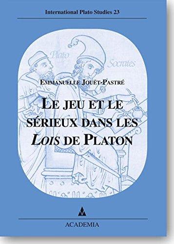 9783896653765: Le jeu et le sérieux dans les Lois de Platon