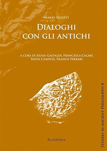 Dialoghi con gli antichi: Mario Vegetti