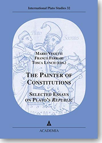 the painter of constitutions selected essays on  9783896655110 the painter of constitutions selected essays on plato s republic