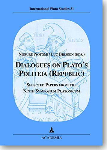 Dialogues on Plato's Politeia (Republic).: Noburu Notomi