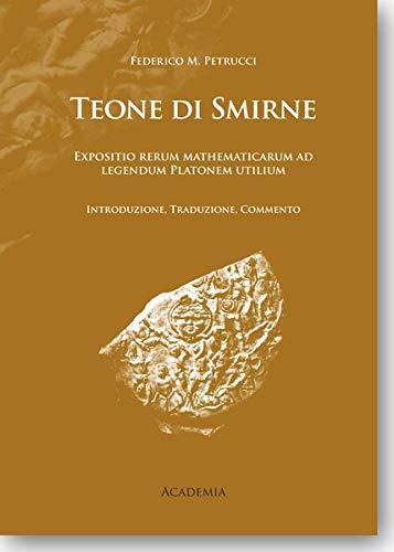 9783896655509: Teone di Smirne: Expositio rerum mathematicarum ad legendum Platonem utilium