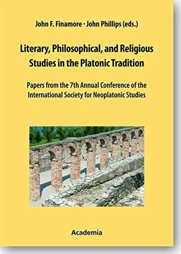 Literary, Philosophical, and Religious Studies in the Platonic Tradition: John F. Finamore