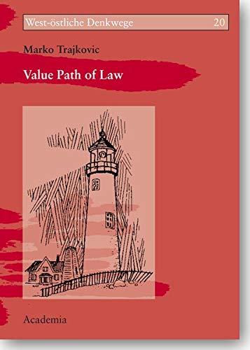 Value Path of Law (Paperback): Marko Trajkovic