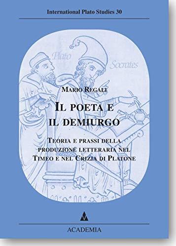 Il poeta e il demiurgo: Mario Regali