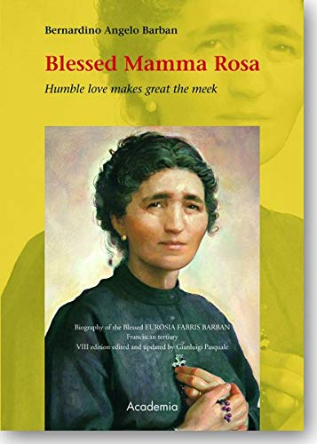 Blessed Mamma Rosa