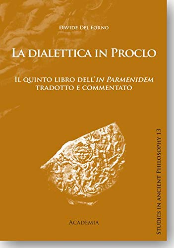 La dialettica in Proclo.: Davide Del Forno