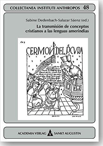 9783896656520: La transmision de conceptos cristianos a las lenguas amerind