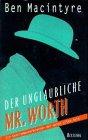 9783896670410: Der unglaubliche Mr. Worth. Ein Gentlemanverbrecher der guten alten Zeit