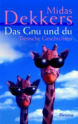 9783896671288: Das Gnu und du.