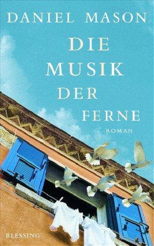 9783896672155: Die Musik der Ferne. Roman