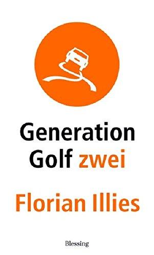 Generation Golf 2.: Florian Illies