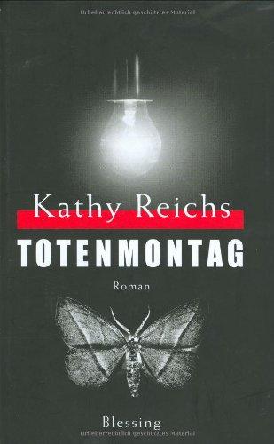 Totenmontag: Reichs, Kathy
