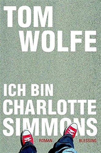 9783896672728: Ich bin Charlotte Simmons
