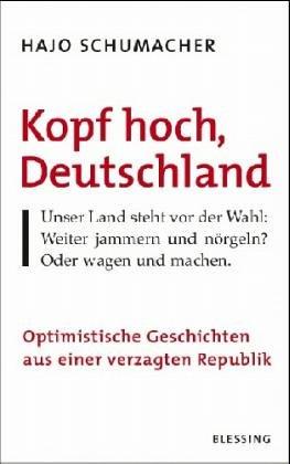 9783896672803: Kopf hoch, Deutschland