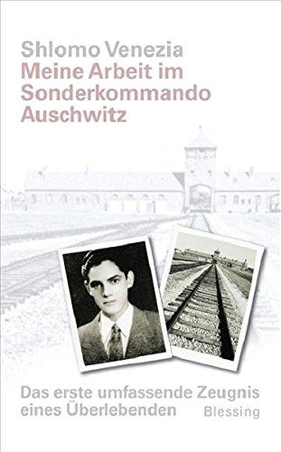 9783896673657: Meine Arbeit im Sonderkommando Auschwitz: Das erste umfassende Zeugnis eines Überlebenden. Vorwort von Simone Veil