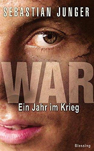 Stock image for War: Ein Jahr im Krieg for sale by medimops