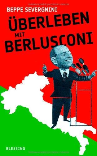 9783896674463: Überleben mit Berlusconi