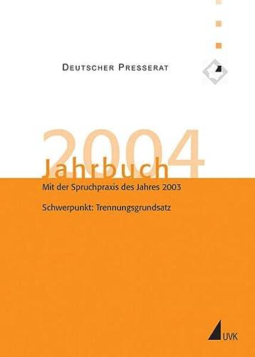9783896694386: Jahrbuch des Deutschen Presserats: Deutscher Presserat, Jahrbuch 2004