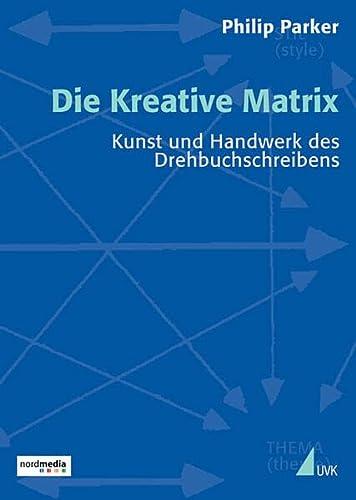 9783896695161: Die Kreative Matrix