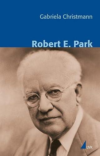 9783896695598: Robert E. Park (Klassiker der Wissenssoziologie)