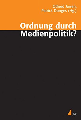 9783896695857: Ordnung durch Medienpolitik?